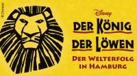 2 Tage - Wochenend-Reise Disneys DER KÖNIG DER LÖWEN