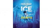 1 Tag - Köln – Holiday on Ice – Atlantis